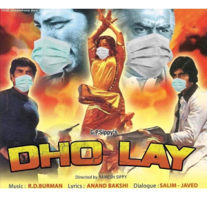 A post for the India film Dho Lay modified to include surgical masks on all the characters.