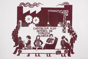 """A wood cutting of people doing domestic labor in front of a factory with the words """"capitalism depends on domestic labour."""""""